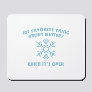 Favorite Thing About Winter Mousepad