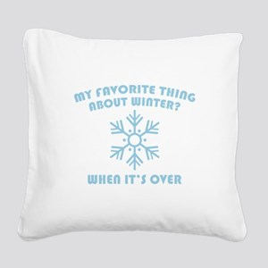 Favorite Thing About Winter Square Canvas Pillow