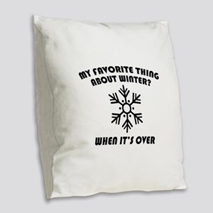 Favorite Thing About Winter Burlap Throw Pillow