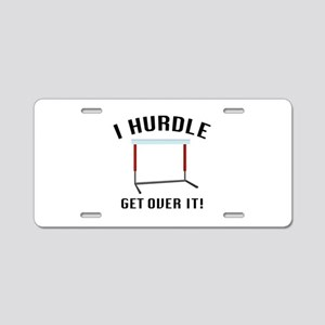 Get Over It! Aluminum License Plate