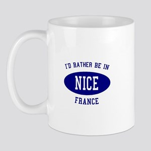 I'd Rather Be in Nice, France Mug