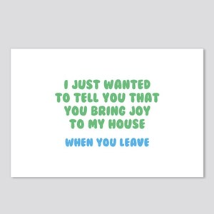 You Bring Joy To My House Postcards (Package of 8)