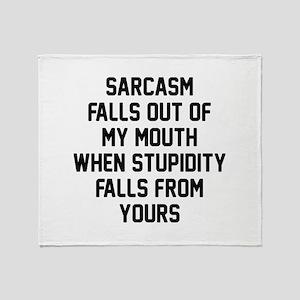 Sarcasm Stupidity Stadium Blanket