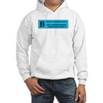 Rated B Hooded Sweatshirt