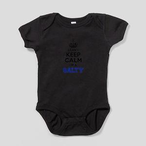 I can't keep calm Im SALTY Baby Bodysuit