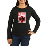No Cockblocking Zone Women's Long Sleeve Dark T-Sh