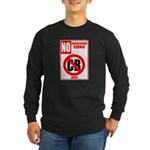 No Cockblocking Zone Long Sleeve Dark T-Shirt
