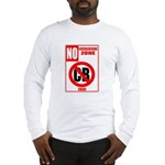 No Cockblocking Zone Long Sleeve T-Shirt