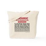 Gov't Has No Business Tote Bag
