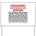 Gov't Has No Business Yard Sign