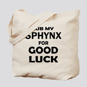 Rub my Sphynx for good luck Tote Bag