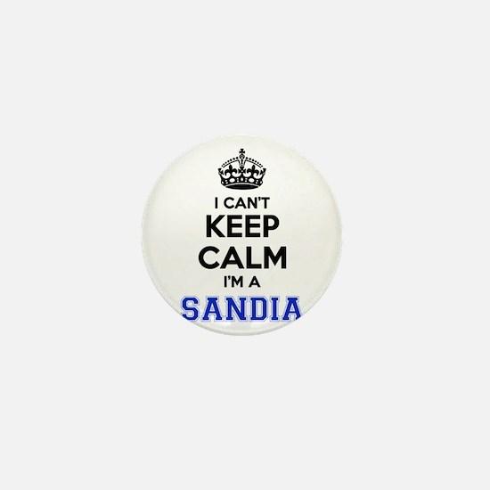 I can't keep calm Im SANDIA Mini Button