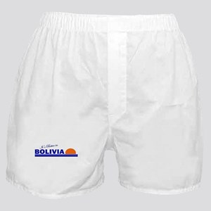 Its Better in Bolivia Boxer Shorts