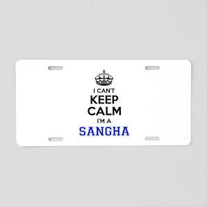 I can't keep calm Im SANGHA Aluminum License Plate