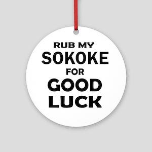 Rub my Sokoke for good luck Round Ornament