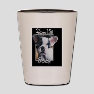 Happy 35th Birthday French Bulldog Shot Glass