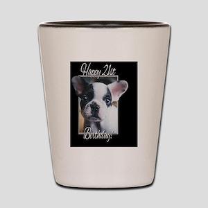 21st Birthday French Bulldogs Shot Glass