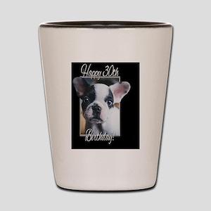 30th Birthday French Bulldog Shot Glass