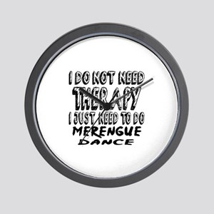I Just Need To Do Merengue dance Wall Clock
