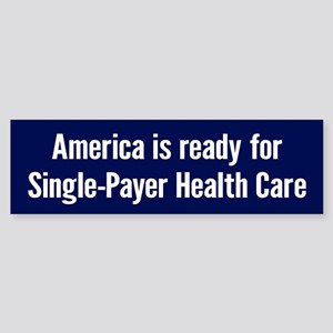 Single-Payer (bumper) Bumper Sticker