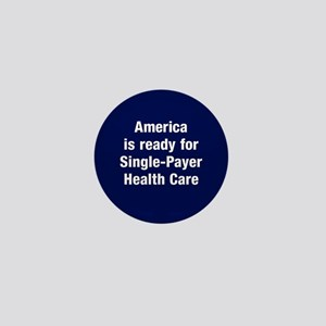 Single-Payer Mini Button