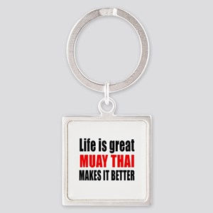 Muay Thai Martial Arts Makes Life Square Keychain