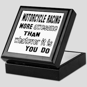 Motorcycle Racing more awesome than w Keepsake Box