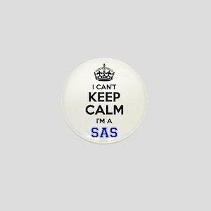 I can't keep calm Im SAS Mini Button