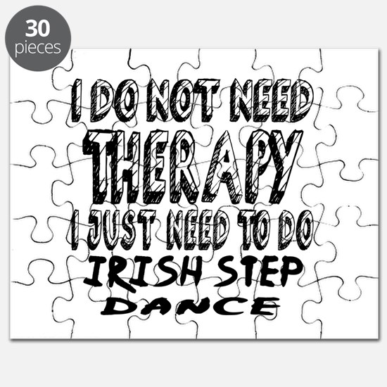 I Just Need To Do Irish Step dance Puzzle