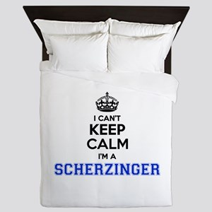 I can't keep calm Im SCHERZINGER Queen Duvet