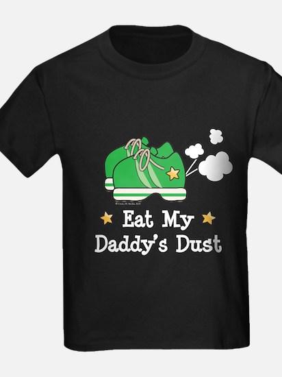 Eat My Daddy's Dust Marathon T