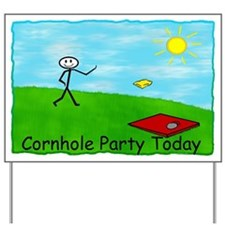 Cornhole Party Today Yard Sign