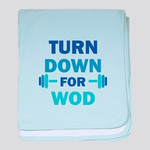 Turn Down For Wod baby blanket