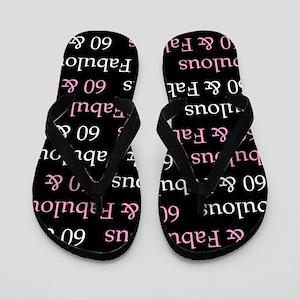 60 & Fabulous Birthday Flip Flops