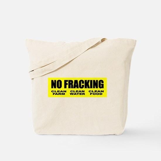 No Fracking Clean Farm Clean Water Clean Food Tote