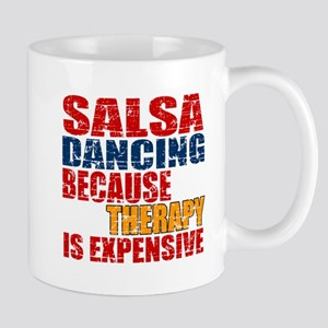 Salsa dancing Because Therapy Is Expens Mug