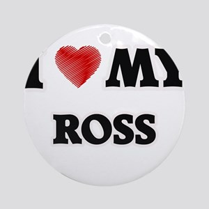 I love my Ross Round Ornament