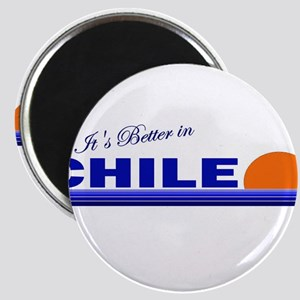 Its Better in Chile Magnet