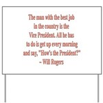 Will Rogers President Quote Yard Sign