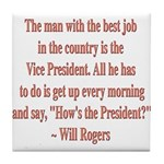 Will Rogers President Quote Tile Coaster