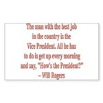 Will Rogers President Quote Rectangle Sticker