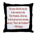 Will Rogers President Quote Throw Pillow