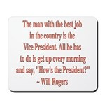 Will Rogers President Quote Mousepad
