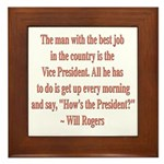 Will Rogers President Quote Framed Tile