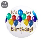 """It's My Birthday 3.5"""" Button (10 pack)"""