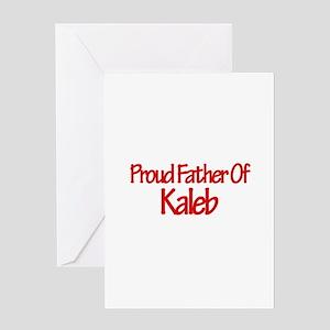 Proud Father of Kaleb Greeting Card