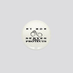 Serves & Protects Cuffs - Mom Mini Button
