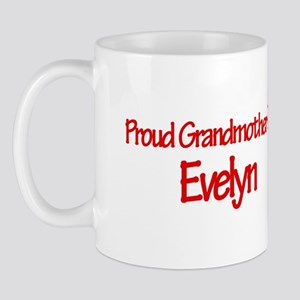 Proud Grandmother of Evelyn Mug