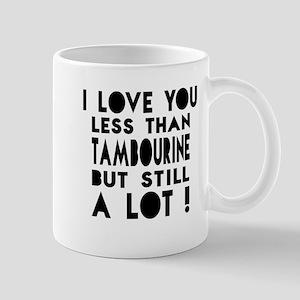 I Love You Less Than Trombone Mug