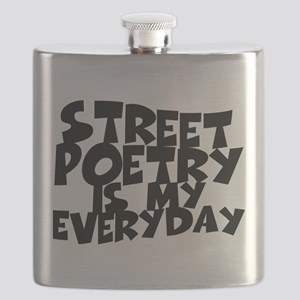 Street Poetry Is My Everyday Flask